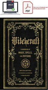 Witchcraft A Handbook of Magic Spells and Potions by Anastasia Greywolf