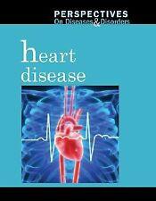 Heart Disease (Perspectives on Diseases & Disorders)