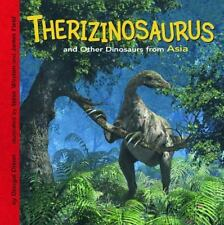 Therizinosaurus and Other Dinosaurs of Asia by Dougal Dixon