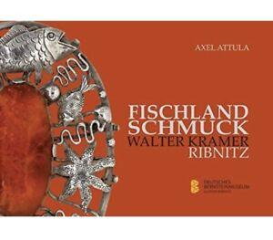 NEU Buch Katalog Fischland Schmuck Walter Georg Kramer Ribnitz Bernsteinmuseum