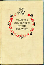 Trappers and Traders of the Far West - Landmark #29 1952, 6th Printing