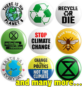 Climate Change Various Designs BUTTON PIN BADGE 25mm 1 INCH Extinction Rebellion