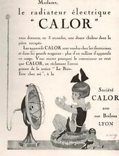 ▬► PUBLICITE ADVERTISING AD radiateur électrique CALOR 1926