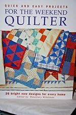 Quick and Easy Projects For the Weekend Quilter/Hardcover