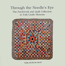 Antique Patchwork Quilts Book detailing the Collection of the York Castle Museum