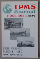 IPMS JOURNAL   ***  BRANCHE FRANÇAISE VOL III N°6. FREE FRENCH FLIGHT  ***
