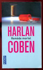 HARLAN COBEN: REMEDE MORTEL. POCKET. 2012.