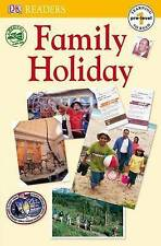 Family Holiday (DK Readers Pre-Level 1) by Lock, Fiona