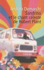 ANDREA DEMARCHI Sandrino et le chant céleste de Robert Plant + POSTER GUIDE