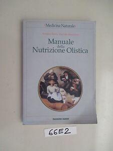 Bettin Mandatori MANUALE DELLA NUTRIZIONE OLISTICA (66 E 2)