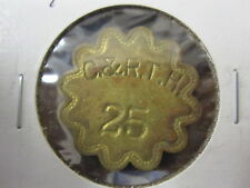 C & R.T.H. 25 Check Token; Anne Arundel Co. Maryland