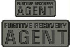 Fugitive Recovery Agent embroidery patches 4x10 and 2.5x6 hook grey backing