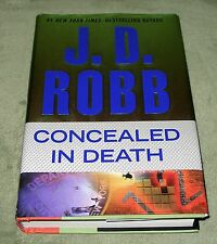 CONCEALED IN DEATH by J D Robb EVE 2014 HC/DJ 1st Edition 1st Print EVE DALLAS