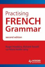 French Grammar Pack: Practising French Grammar: A Workbook (Hodder Arnold Publi