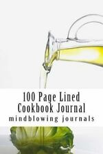 100 Page Lined Cookbook Journal by mindblowing journals (2014, Paperback)