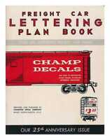 Freight Car Lettering Plan Book for Model Railroaders - Book Number 2 - [Over...