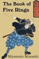 The Book of Five Rings by Miyamoto Musashi (New Paperback)