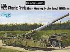 DRAGON 1:72 7484: PISTOLA M65 ATOMICO Annie Gun, Heavy motorizzato 280mm