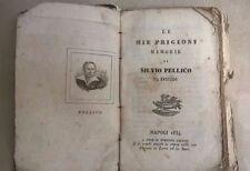 LE MIE PRIGIONI MEMORIE DI SILVIO PELLICO DA SALUZZO RARA EDIZIONE 1834