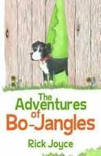 The Adventures of Bo-Jangles (Paperback or Softback)
