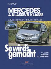 Reparaturanleitung Mercedes A-Klasse 2004-2012 B-Klasse 2005-2011 Werkstattbuch