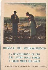 # PUBBLICITARIA: CONFEDERAZ. NAZ. COLTIVATORI DIRETTI 1952 -GIORNATA RINGRAZIAME