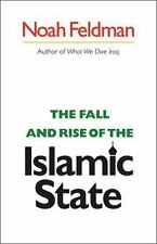 The Fall and Rise of the Islamic State (Council on Foreign Relations Book), Noah