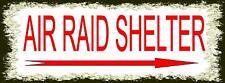 Vintage Style Air Raid Shelter Sign  WW2  Retro Style Sign Air Raid sign
