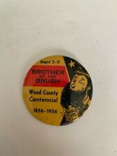 1956 Brother Of The Brush Wood County Iowa Centennial Pinback Button