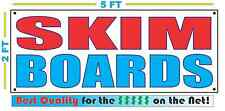 SKIM BOARDS Banner Sign NEW 2X5