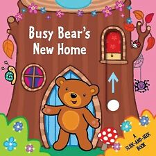 Busy Bear's New Home, Hardcover by Little Bee Books (Cor); Parrish, Emma (Ilt.
