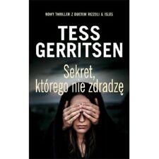 Sekret, ktorego nie zdradze, Tess Gerritsen, polish book, polska ksiazka