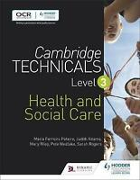 Cambridge Technicals Level 3 Health and Social Care, Paperback by Peteiro, Ma...