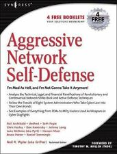 Aggressive Network Self-Defense by Neil R. Wyler, Bruce Potter, Chris Hurley