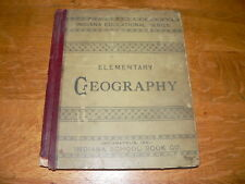 Antique Elementary Geography (Indiana Educational Series) HC Book~1887 Edition