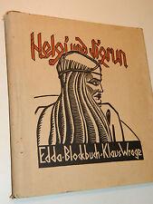 rare Helgi und Sigrun BUCH Holle Verlag BERLIN Klaus wrage EDDA BLOCKBUCH