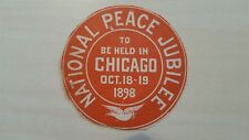 USA 1898 NATIONAL PEACE JUBILEE CHICAGO OCT 18-19 1898