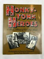 Honky Tonk Heroes ~ Peter McCabe ~ A Photo Album of Country Music ~ First Ed