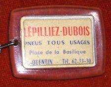 Porte-clés Key ring LEPILLIEZ-DUBOIS PNEUS TOUS USAGES Place BASILQUE ST QUENTIN