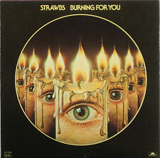 The STRAWBS –  Burning For You 1977 White Label Promo LP