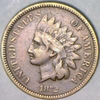 1872 Indian Head Cent ; Nice F