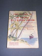 Océan Indien La Réunion Madagascar Terres Lointaines 1952