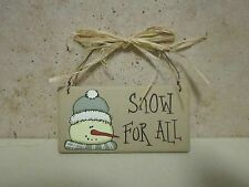 """Snowman Mini Wooden Sign/Ornament-""""Snow For All"""" W/Wire Hanger And Raffia Bow"""
