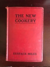 Very rare -The new cookery Eustace Miles-1906