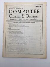 Dr. Dobb's Journal Computer Calisthenics and Orthodontia June/July 1977 V 2 No 6