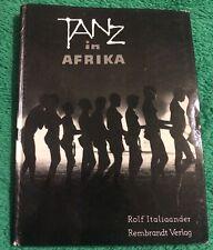 Vintage 1960 Tanz In Afrika Rolf Italiaander Verlag Hardback Book German Dance