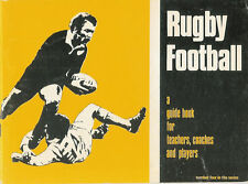"""Rugby Football - A Guide Book for Teachers Coaches & Players"" by Campbell 1977"