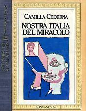 Camilla Cederna NOSTRA ITALIA DEL MIRACOLO Ded. Autografa !!!
