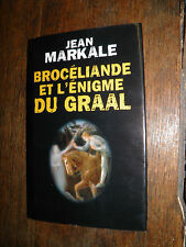Brocéliande et l'énigme du Graal Jean Markale