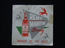 REMY MARTIN BRANDY AT ITS BEST COASTER